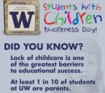 Participate in Students with Children Awareness Day: May 9th
