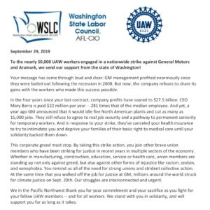 To the nearly 50,000 UAW workers engaged in a nationwide strike against General Motors and Aramark, we send our support from the state of Washington! ✊ Huge thanks to @wa_aflcio and everyone who signed on to this letter in solidarity with our striking UAW family, including @repjayapal @cm.kshama @cmtmosqueda @jkohlwelles and Shoreline City Councilmember Chris Roberts! #SolidarityForever ✊ Read the full letter at the link in our bio!