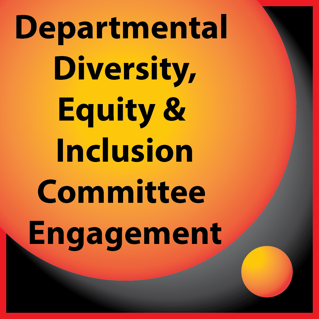 Departmental Diversity, Equity, & Inclusion Committee Engagement